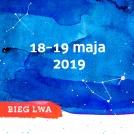 Ósma edycja Biegu Lwa - 18-19 maja 2019!
